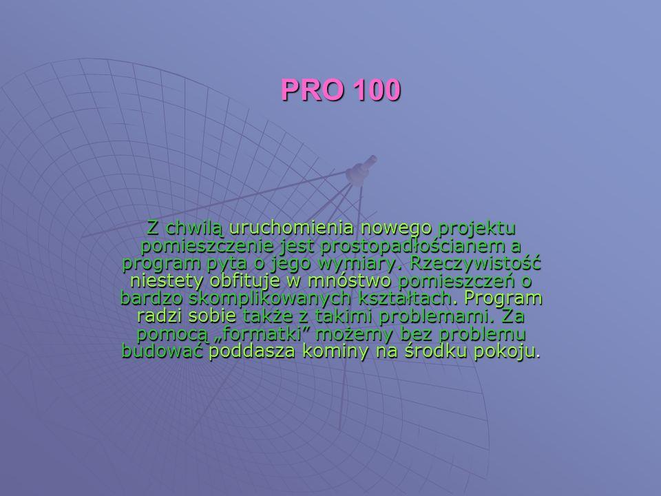 PRO 100 Z chwilą uruchomienia nowego projektu pomieszczenie jest prostopadłościanem a program pyta o jego wymiary.