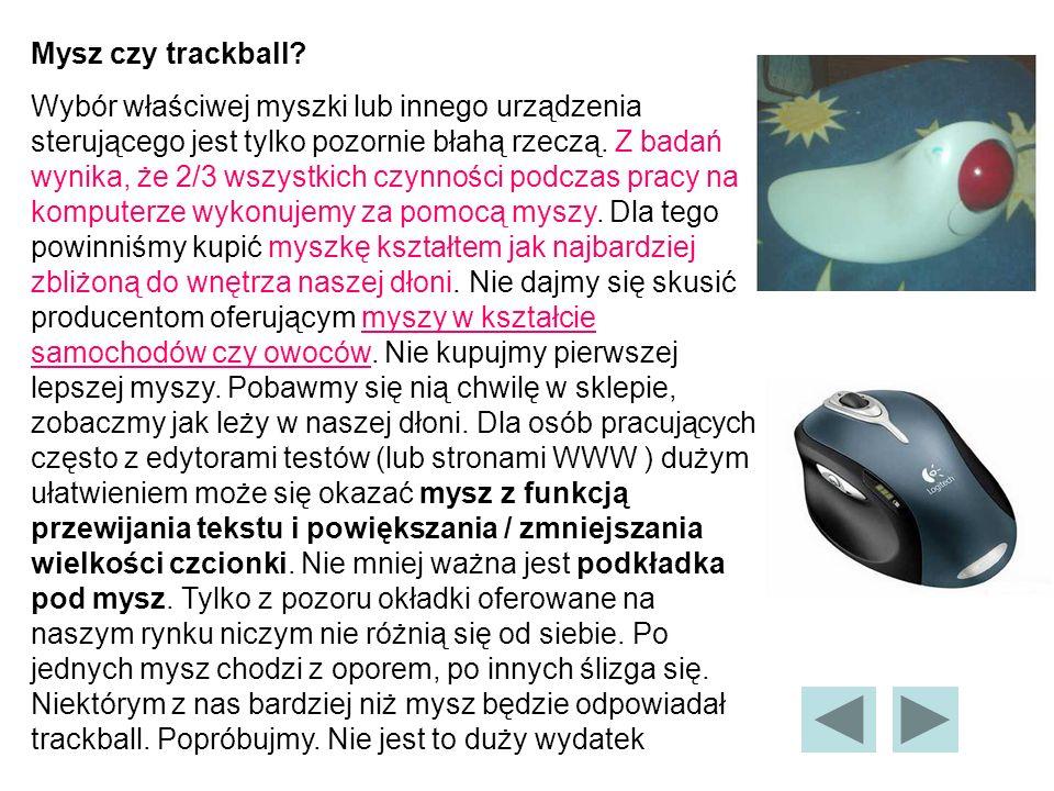 Mysz czy trackball.