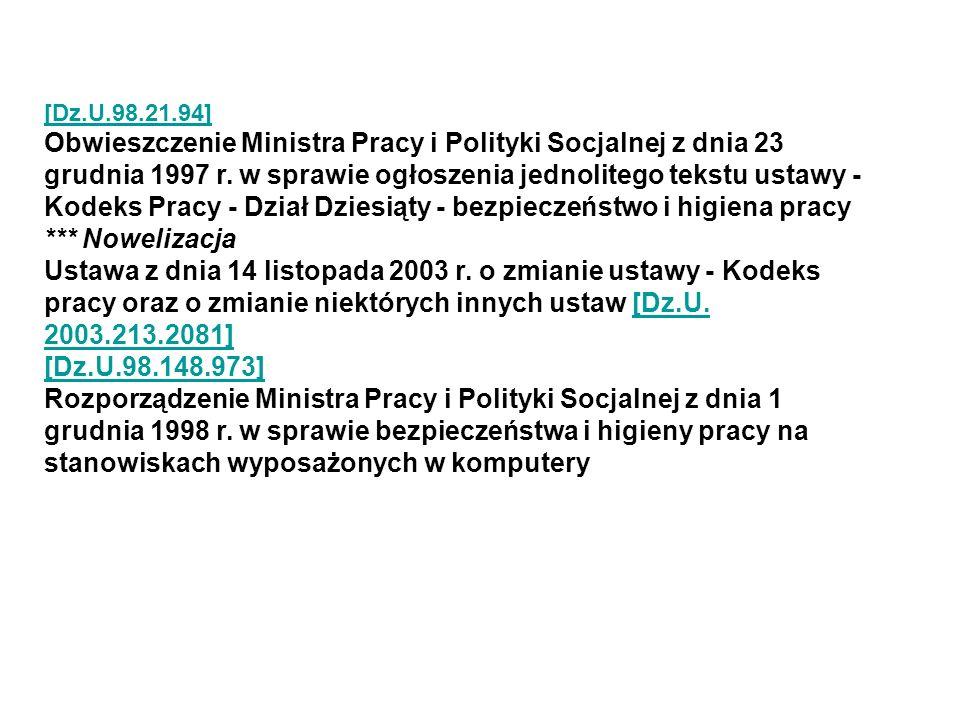 [Dz.U.98.21.94] [Dz.U.98.21.94] Obwieszczenie Ministra Pracy i Polityki Socjalnej z dnia 23 grudnia 1997 r.