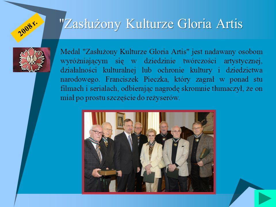 Zasłużony Kulturze Gloria Artis Medal Zasłużony Kulturze Gloria Artis jest nadawany osobom wyróżniającym się w dziedzinie twórczości artystycznej, działalności kulturalnej lub ochronie kultury i dziedzictwa narodowego.