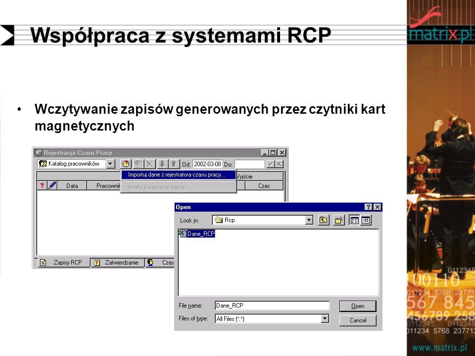 Współpraca z systemami RCP Wczytywanie zapisów generowanych przez czytniki kart magnetycznych