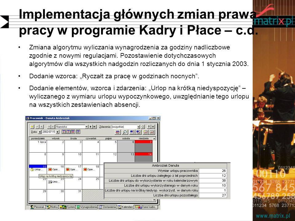 Implementacja głównych zmian prawa pracy w programie Kadry i Płace – c.d. Zmiana algorytmu wyliczania wynagrodzenia za godziny nadliczbowe zgodnie z n