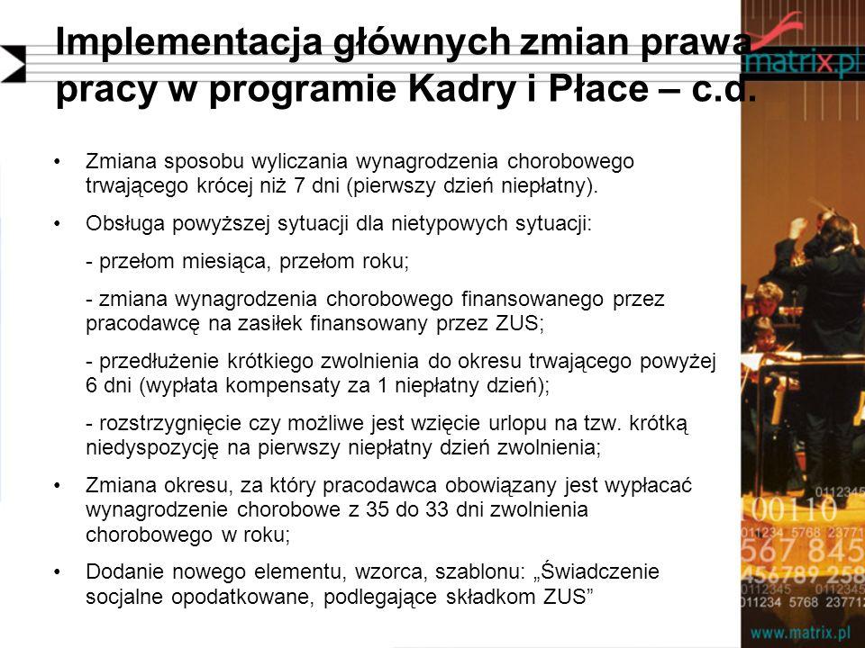 Implementacja głównych zmian prawa pracy w programie Kadry i Płace – c.d.