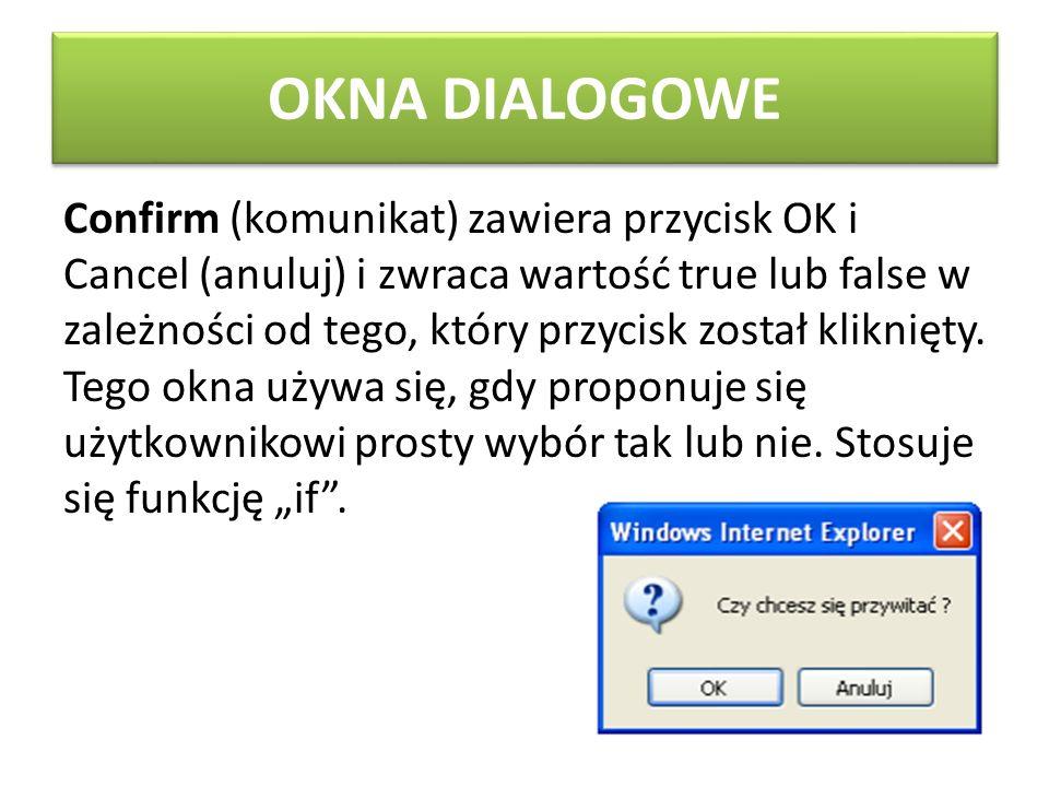OKNA DIALOGOWE Prompt (komunikat, wartość_domyślna) zawiera pole tekstowe oraz przycisk OK i Cancel.