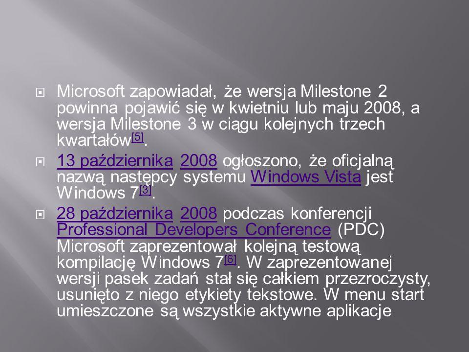 W czerwcu 2006 roku, podczas spotkania The Venture Forum , pracownik Microsoftu Bryan Barnett stwierdził, że koncern pracuje nad systemem operacyjnym następnej generacji.