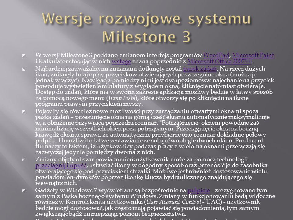 Wiele aplikacji, które były obecne w poprzednich wersjach systemu Windows zostało usuniętych oraz zaktualizowanych i umieszczonych pod postacią pakietu do samodzielnego ściągnięcia i zainstalowania Windows Live Essentials, zawierającego min.