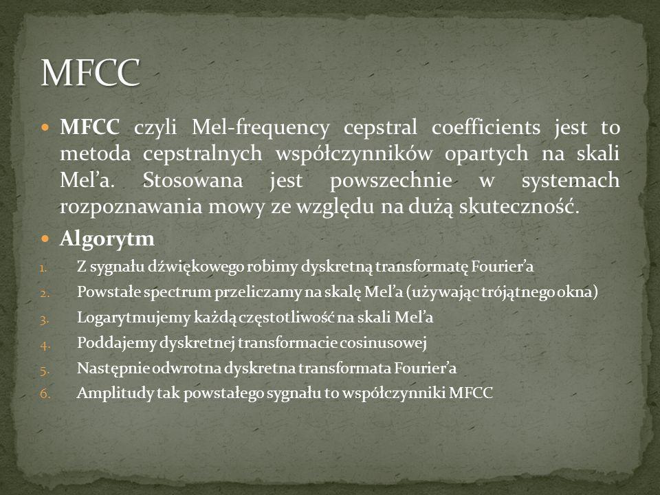 MFCC czyli Mel-frequency cepstral coefficients jest to metoda cepstralnych współczynników opartych na skali Mela. Stosowana jest powszechnie w systema