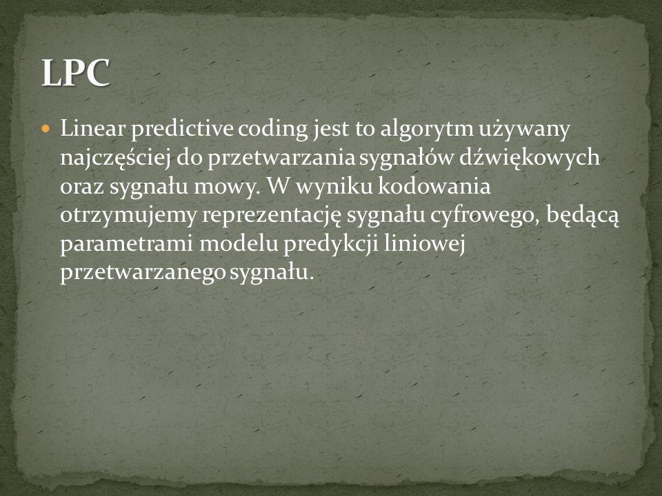 Linear predictive coding jest to algorytm używany najczęściej do przetwarzania sygnałów dźwiękowych oraz sygnału mowy. W wyniku kodowania otrzymujemy