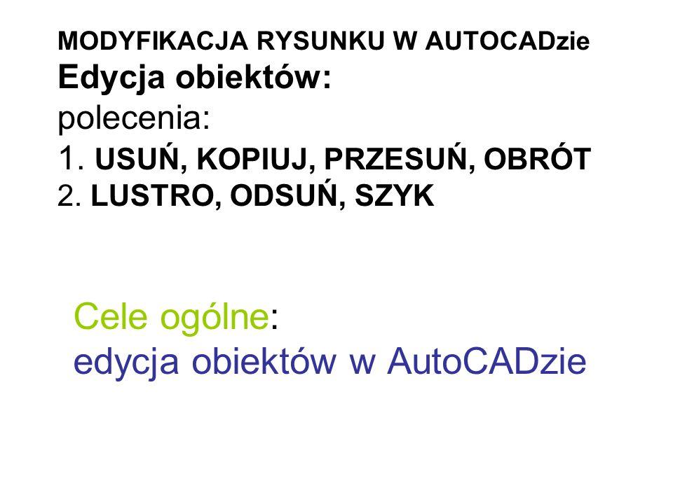ODSUŃ _OFFSET Polecenie umożliwia skopiowanie obiektu tak, że powstała kopia jest równoległa do tego obiektu.