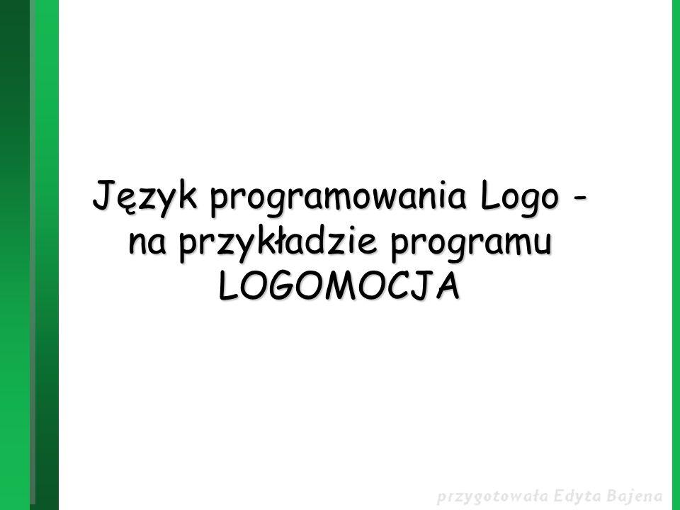 Język programowania Logo - na przykładzie programu LOGOMOCJA