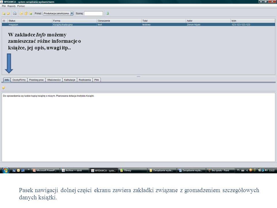 W zakładce Info możemy zamieszczać różne informacje o książce, jej opis, uwagi itp.. Pasek nawigacji dolnej części ekranu zawiera zakładki związane z