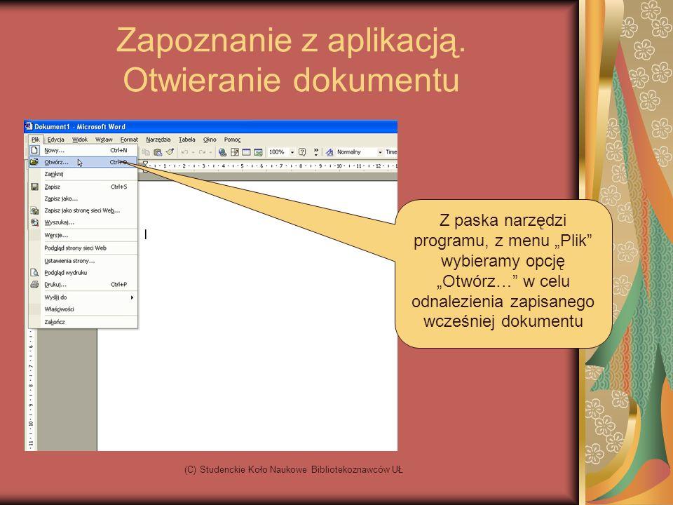 (C) Studenckie Koło Naukowe Bibliotekoznawców UŁ Zapoznanie z aplikacją.