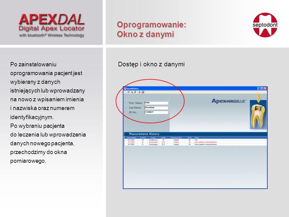 Oprogramowanie: Okno z danymi Po zainstalowaniu oprogramowania pacjent jest wybierany z danych istniejących lub wprowadzany na nowo z wpisaniem imieni