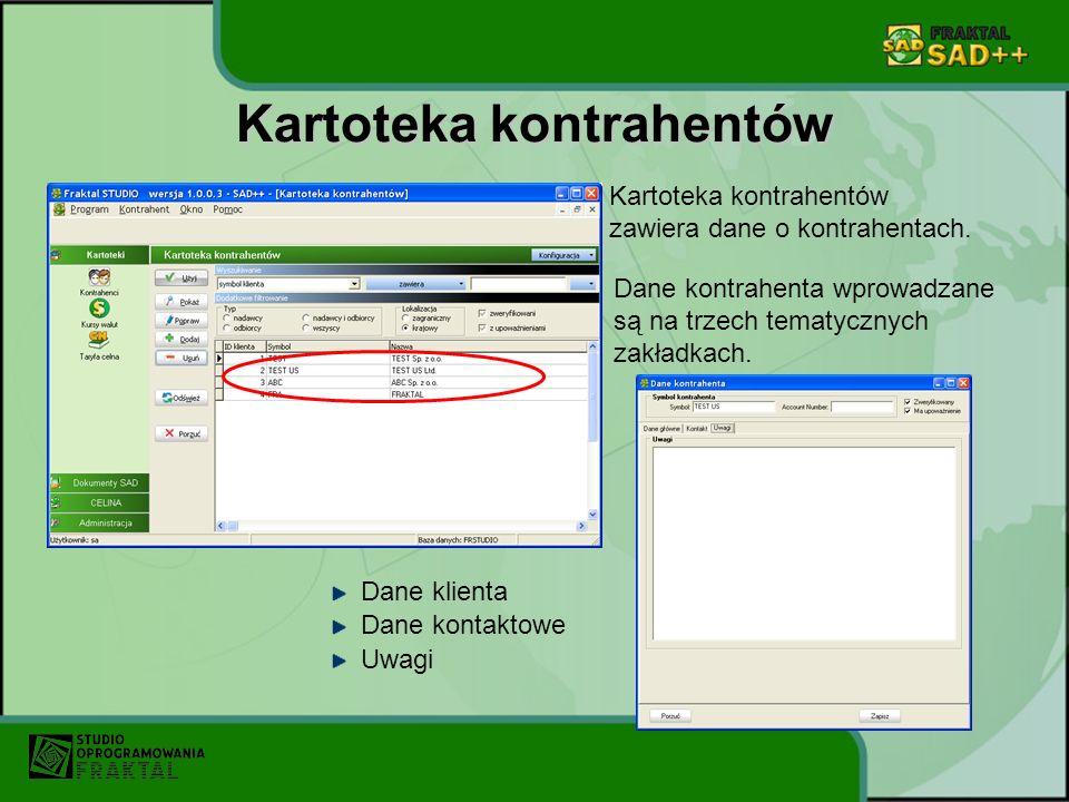 Kartoteka kontrahentów Dane kontrahenta wprowadzane są na trzech tematycznych zakładkach. Kartoteka kontrahentów zawiera dane o kontrahentach. Dane kl