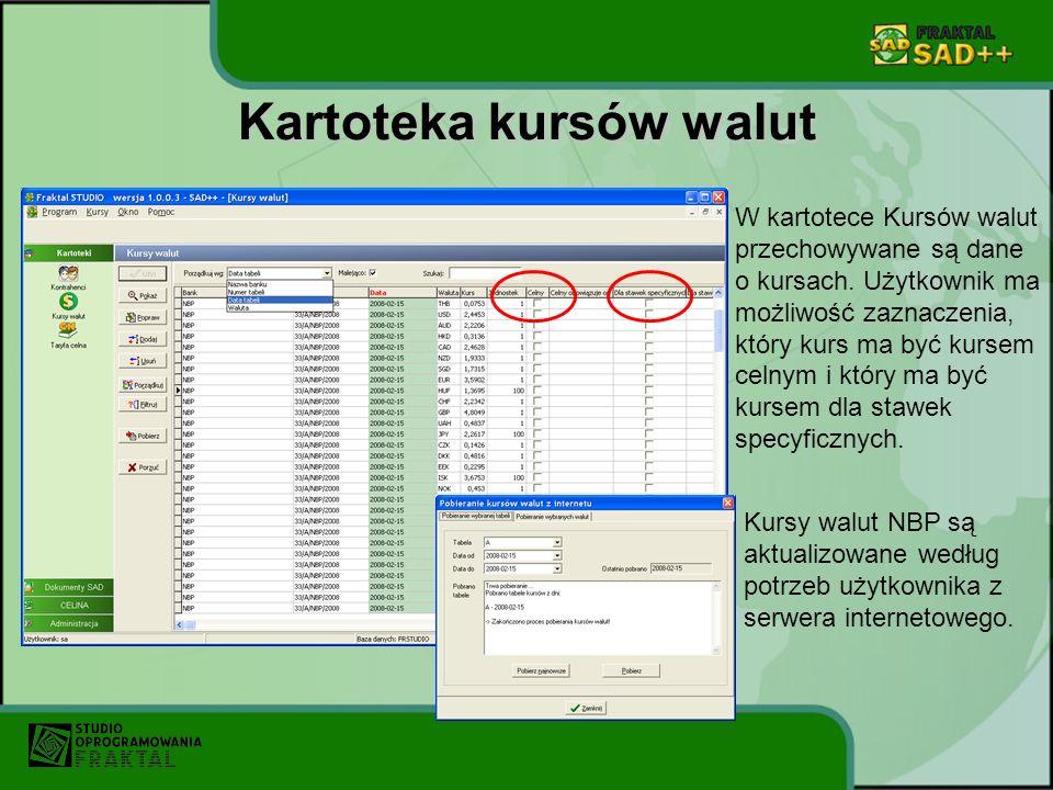 Kartoteka kursów walut W kartotece Kursów walut przechowywane są dane o kursach. Użytkownik ma możliwość zaznaczenia, który kurs ma być kursem celnym