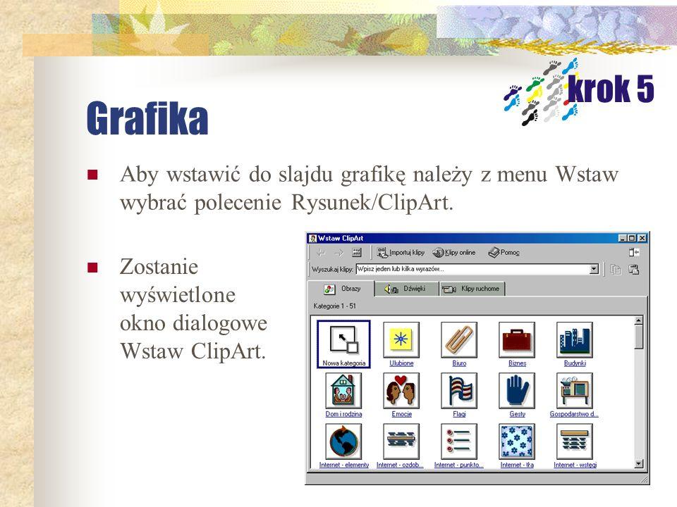 Tekst Tekst formatujemy tak jak w Wordzie. Możemy również posiłkować się edytorem WordArt. krok 4