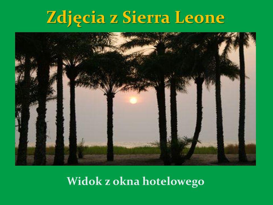 Zdjęcia z Sierra Leone Widok z okna hotelowego