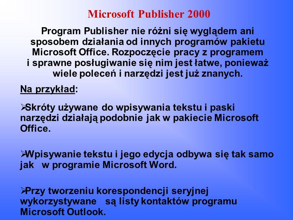 Sprawdzanie projektu w Microsoft Publisher 2000 Program Microsoft Publisher 2000 posiada funkcje sprawdzania projektu, która pomaga użytkownikowi w tworzeniu publikacji, rozpoznaje zaistniałe problemy - zbyt wiele kolorów lub liter, lub obraz jest zbyt duży, aby go poprawnie wyświetlić w sieci - i proponuje rozwiązanie.