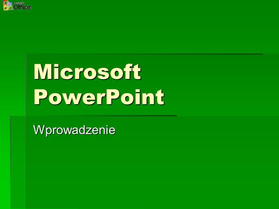 Microsoft PowerPoint Wprowadzenie