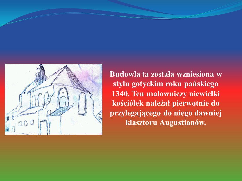 Budowla ta została wzniesiona w stylu gotyckim roku pańskiego 1340. Ten malowniczy niewielki kościółek należał pierwotnie do przylegającego do niego d