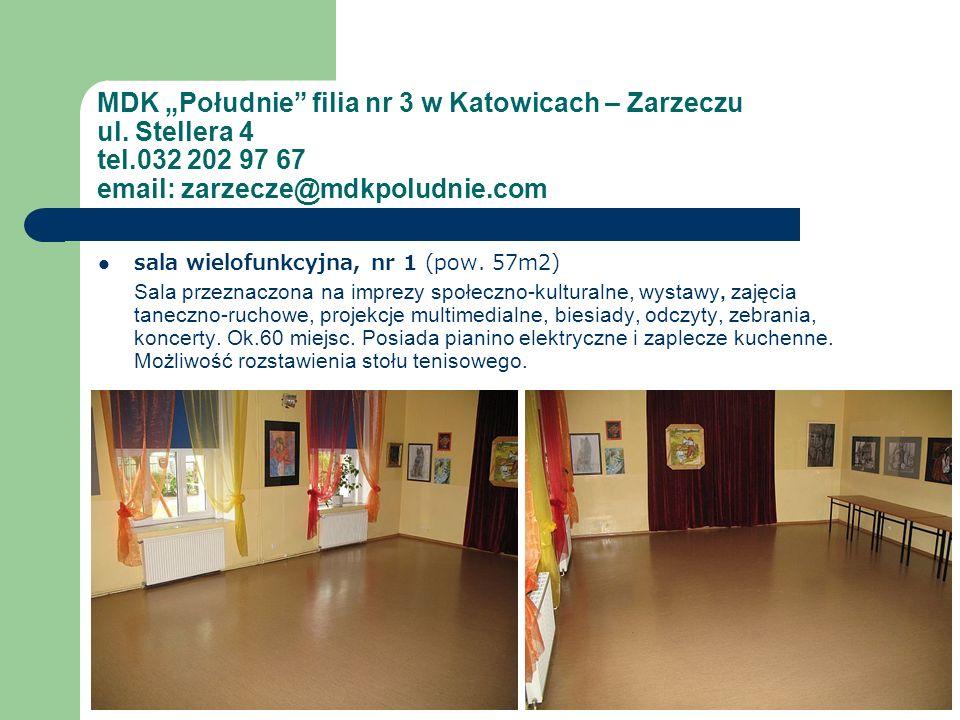 sala wielofunkcyjna, nr 1 (pow. 57m2) Sala przeznaczona na imprezy społeczno-kulturalne, wystawy, zajęcia taneczno-ruchowe, projekcje multimedialne, b