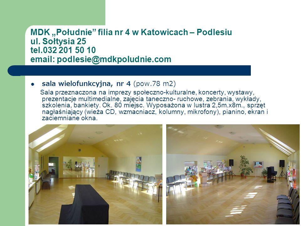 sala wielofunkcyjna, nr 4 (pow.78 m2) Sala przeznaczona na imprezy społeczno-kulturalne, koncerty, wystawy, prezentacje multimedialne, zajęcia taneczn