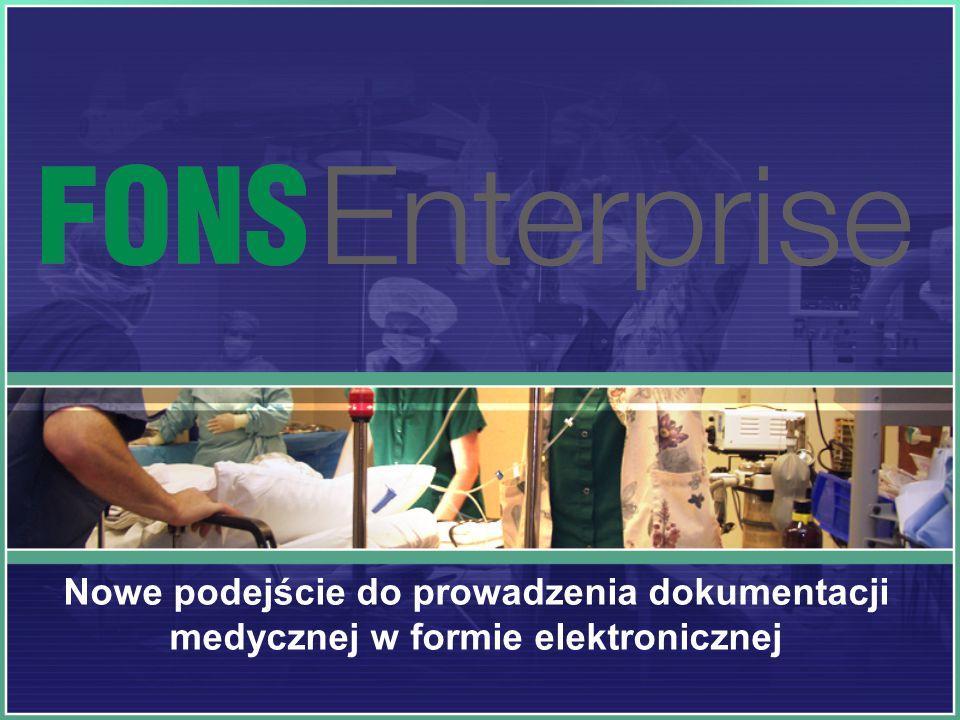 Nowe podejście do prowadzenia dokumentacji medycznej w formie elektronicznej