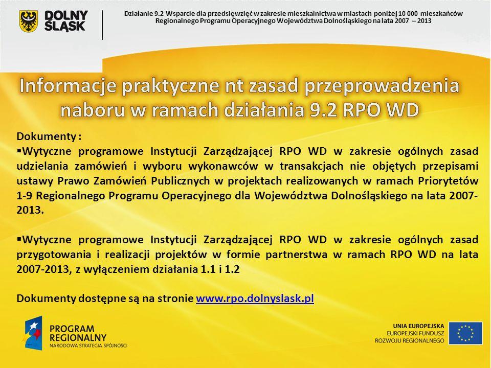 Dokumenty : Wytyczne programowe Instytucji Zarządzającej RPO WD w zakresie ogólnych zasad udzielania zamówień i wyboru wykonawców w transakcjach nie o