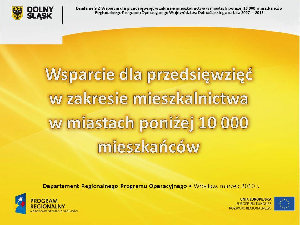 Departament Regionalnego Programu Operacyjnego Wrocław, marzec 2010 r.