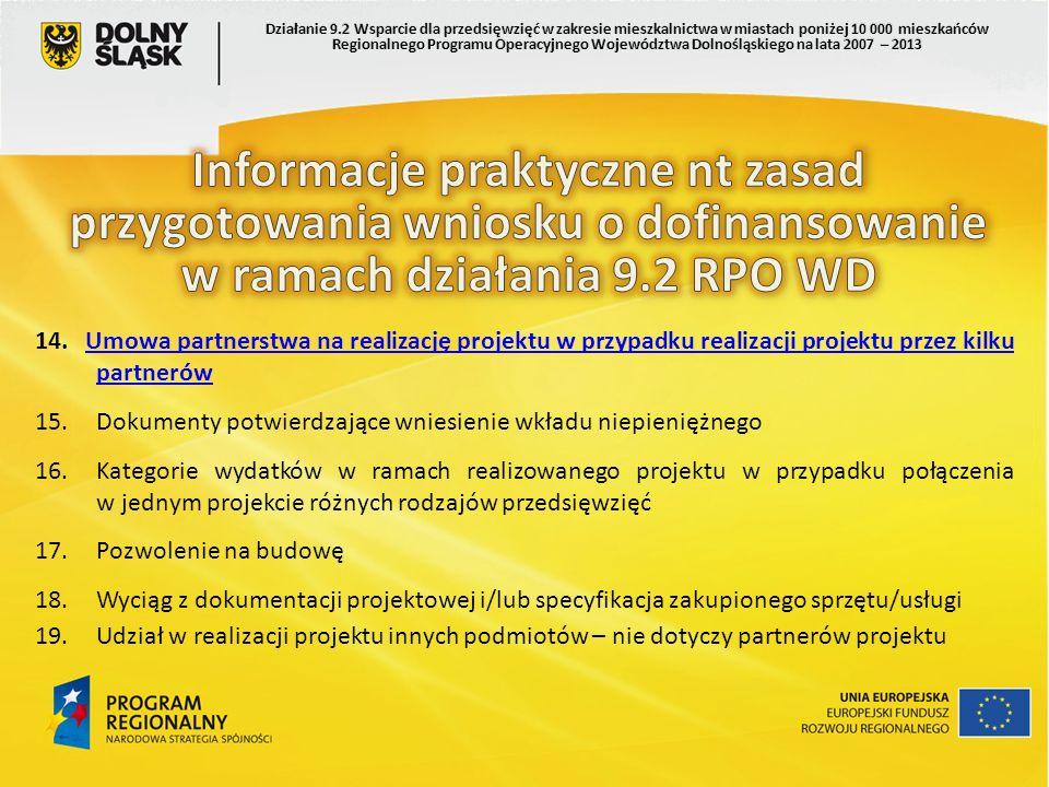 14. Umowa partnerstwa na realizację projektu w przypadku realizacji projektu przez kilku partnerówUmowa partnerstwa na realizację projektu w przypadku