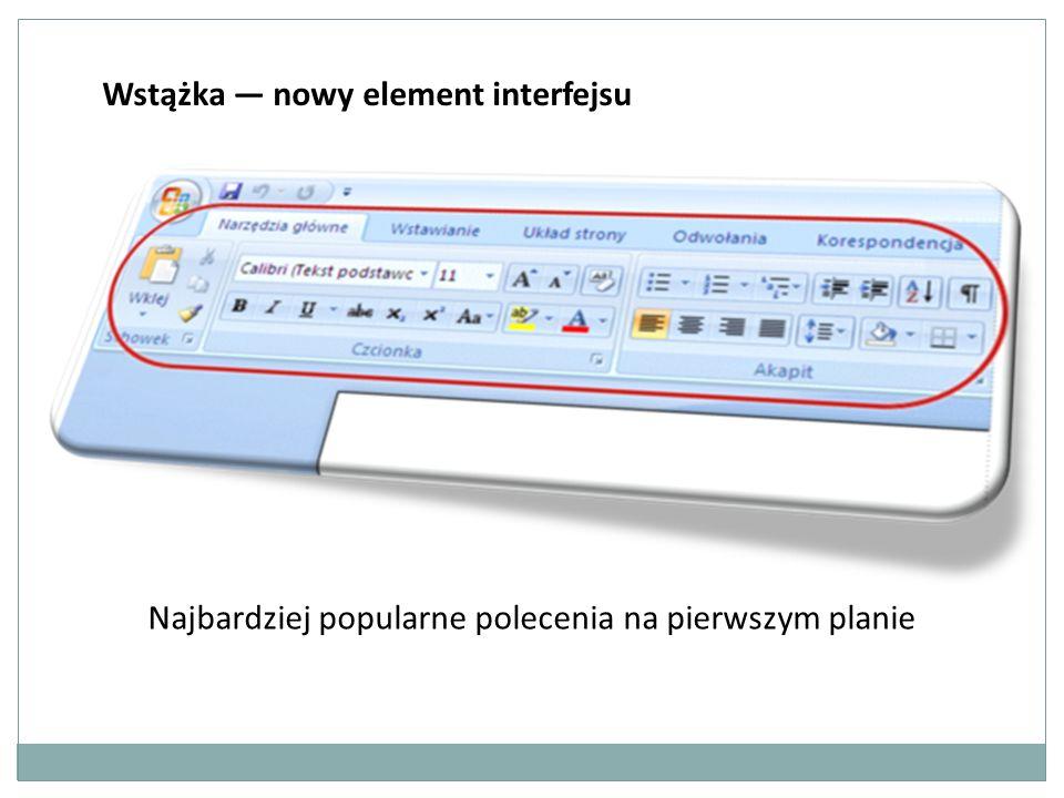 Wstążka nowy element interfejsu Najbardziej popularne polecenia na pierwszym planie