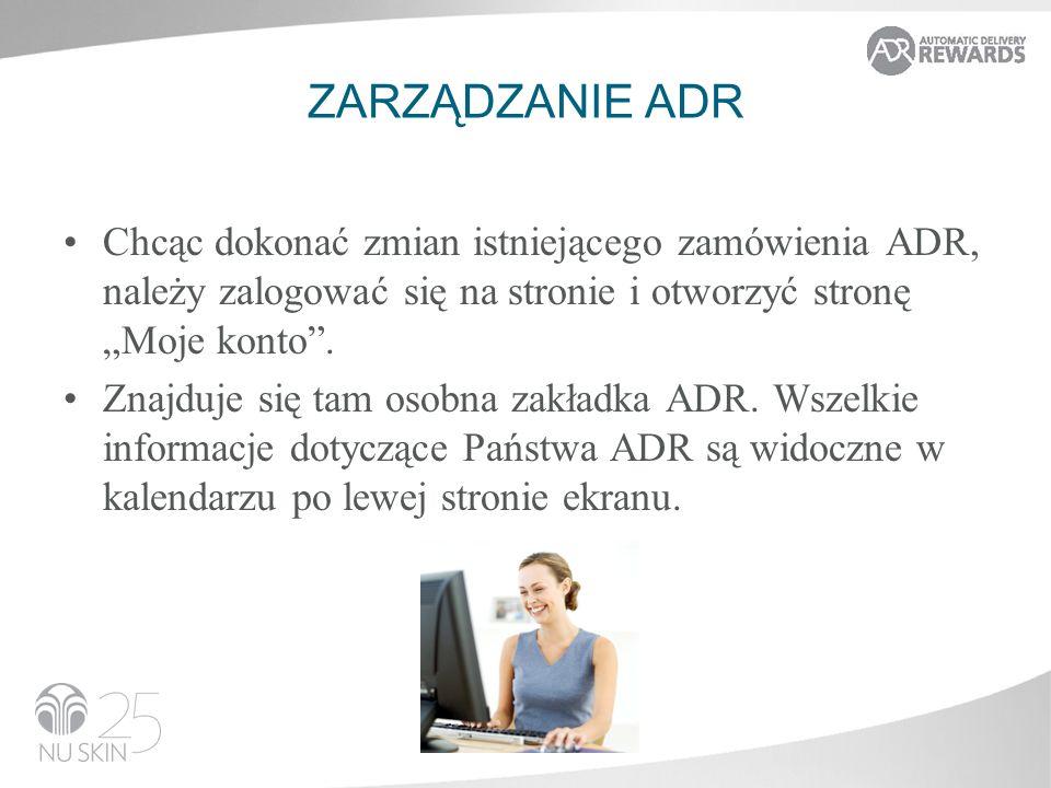 ZARZĄDZANIE ADR Chcąc dokonać zmian istniejącego zamówienia ADR, należy zalogować się na stronie i otworzyć stronę Moje konto.