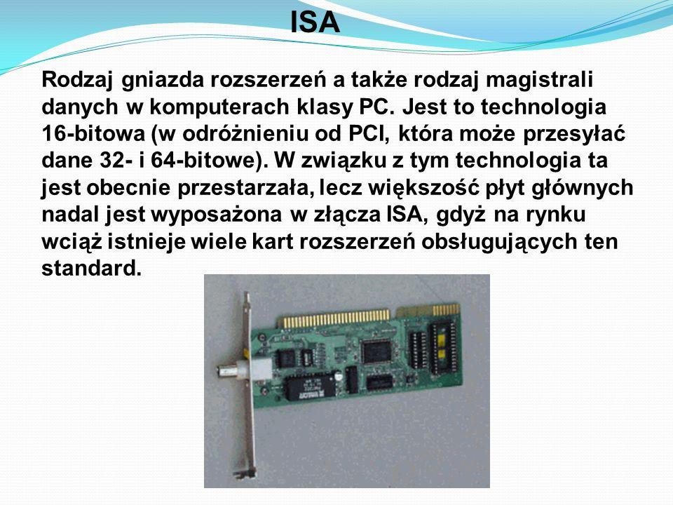 ISA Rodzaj gniazda rozszerzeń a także rodzaj magistrali danych w komputerach klasy PC. Jest to technologia 16-bitowa (w odróżnieniu od PCI, która może