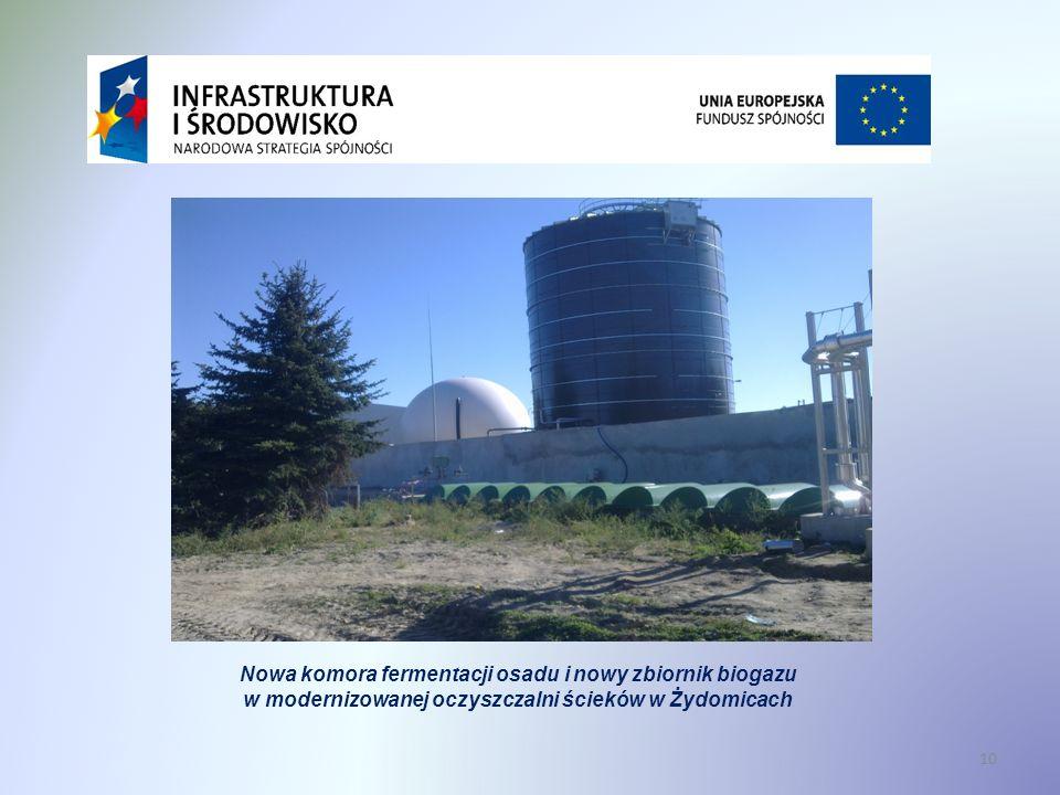 10 Nowa komora fermentacji osadu i nowy zbiornik biogazu w modernizowanej oczyszczalni ścieków w Żydomicach Modernizacja oczyszczalni ścieków