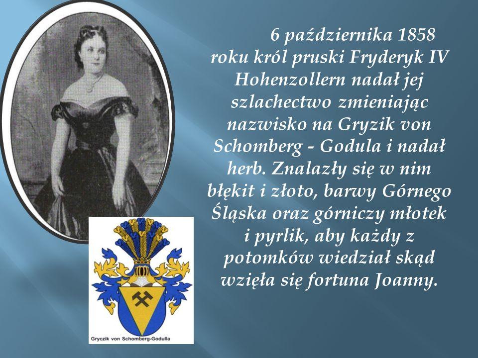 6 października 1858 roku król pruski Fryderyk IV Hohenzollern nadał jej szlachectwo zmieniając nazwisko na Gryzik von Schomberg - Godula i nadał herb.