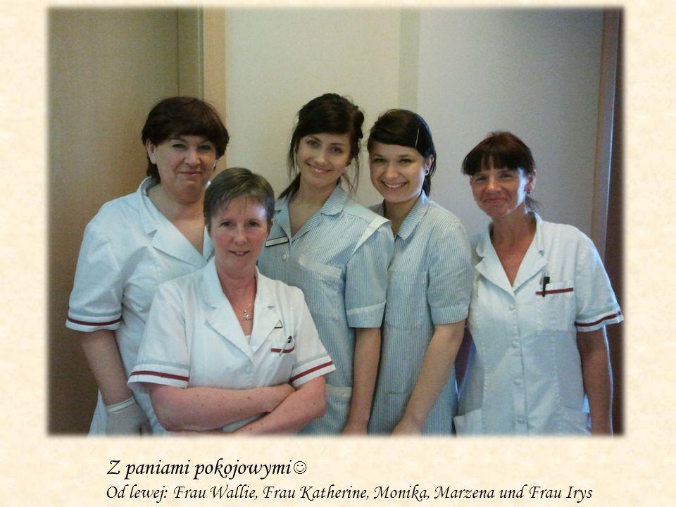 Z paniami pokojowymi Od lewej: Frau Wallie, Frau Katherine, Monika, Marzena und Frau Irys