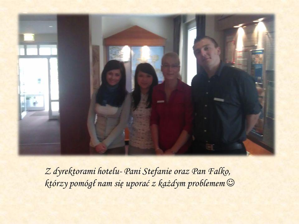 Z dyrektorami hotelu- Pani Stefanie oraz Pan Falko, którzy pomógł nam się uporać z każdym problemem