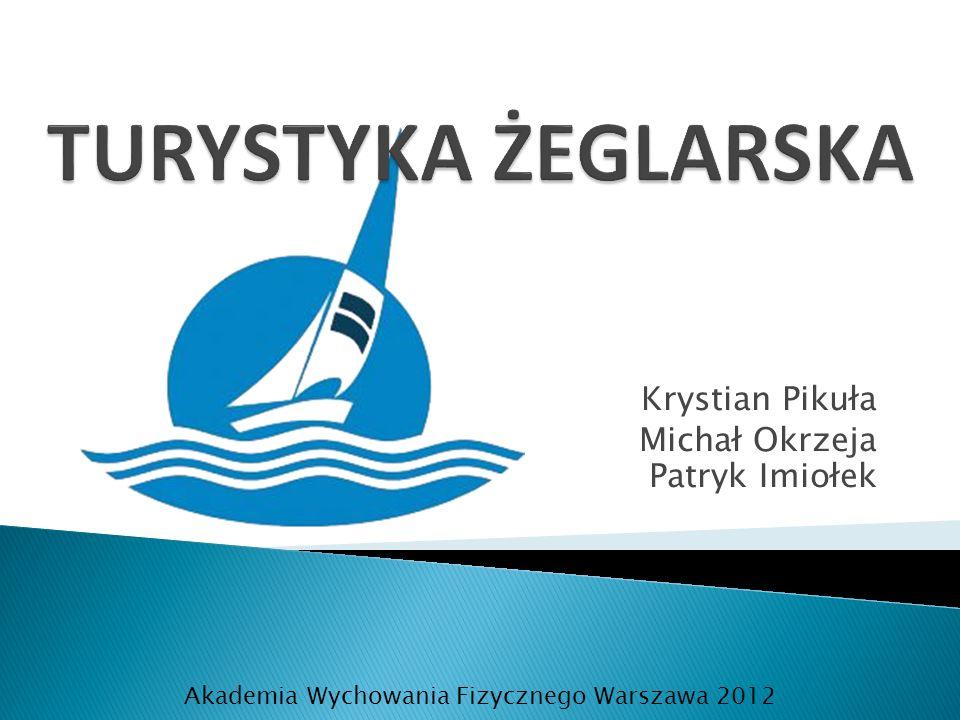 Krystian Pikuła Michał Okrzeja Patryk Imiołek Akademia Wychowania Fizycznego Warszawa 2012