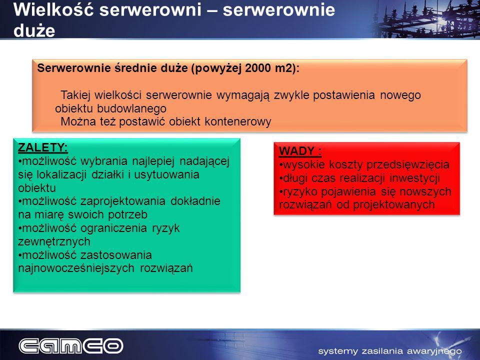 Wielkość serwerowni – serwerownie duże Serwerownie średnie duże (powyżej 2000 m2): Takiej wielkości serwerownie wymagają zwykle postawienia nowego obi