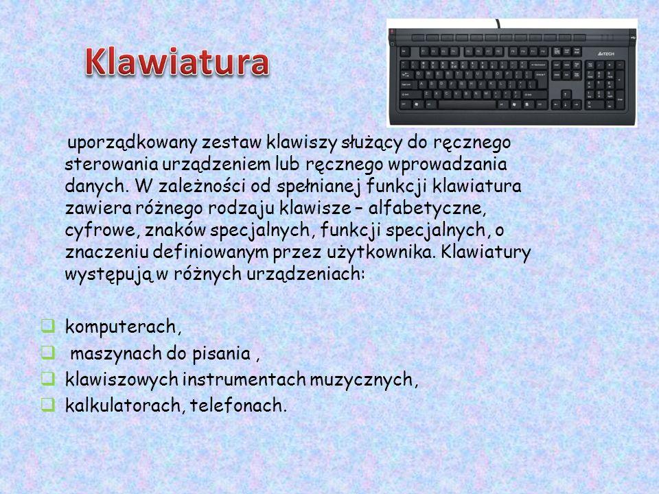 uporządkowany zestaw klawiszy służący do ręcznego sterowania urządzeniem lub ręcznego wprowadzania danych. W zależności od spełnianej funkcji klawiatu