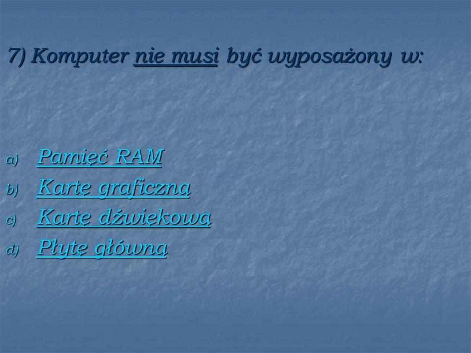 8) Funkcję urządzenia zewnętrznego wejściowego i wyjściowego spełnia: a) Karta sieciowa Karta sieciowa Karta sieciowa b) Skaner Skaner c) Ploter Ploter d) Monitor Monitor