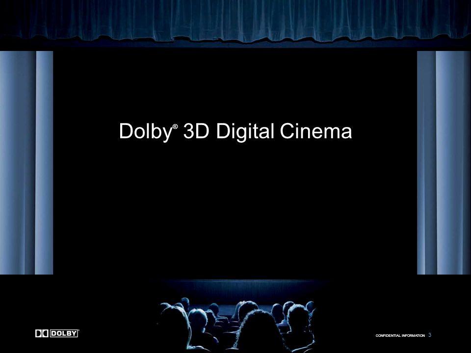 CONFIDENTIAL INFORMATION 4 Kryteria projektu Dolby 3D Praktyczne –Musi być łatwa integracja z istniejącymi kinami Jakościowe –Jakość musi być taka sama jak u konkurencji, lub wyższa Oszczędnościowe –Musi stanowić dobrą inwestycję dla właścicieli kin