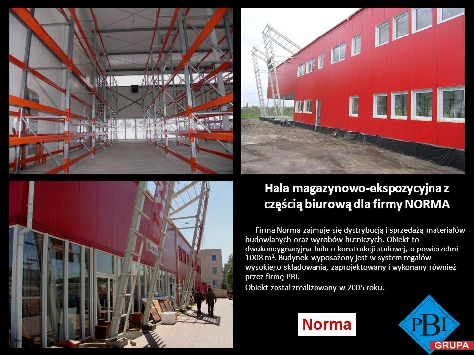 Hala magazynowo-ekspozycyjna z częścią biurową dla firmy NORMA Norma Firma Norma zajmuje się dystrybucją i sprzedażą materiałów budowlanych oraz wyrob