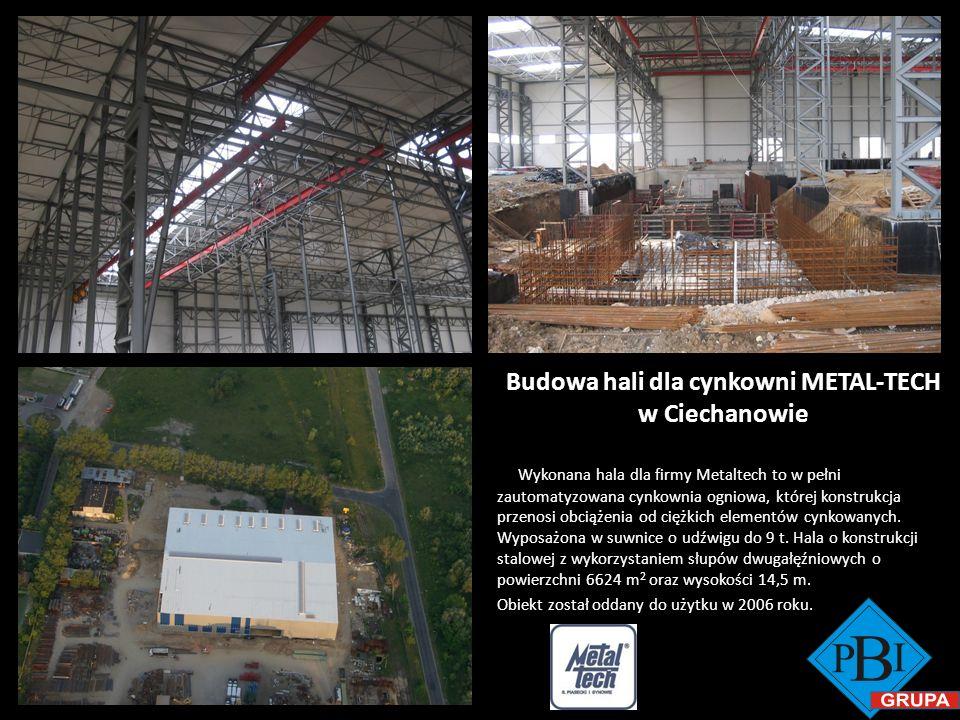 Budowa hali dla cynkowni METAL-TECH w Ciechanowie Wykonana hala dla firmy Metaltech to w pełni zautomatyzowana cynkownia ogniowa, której konstrukcja p