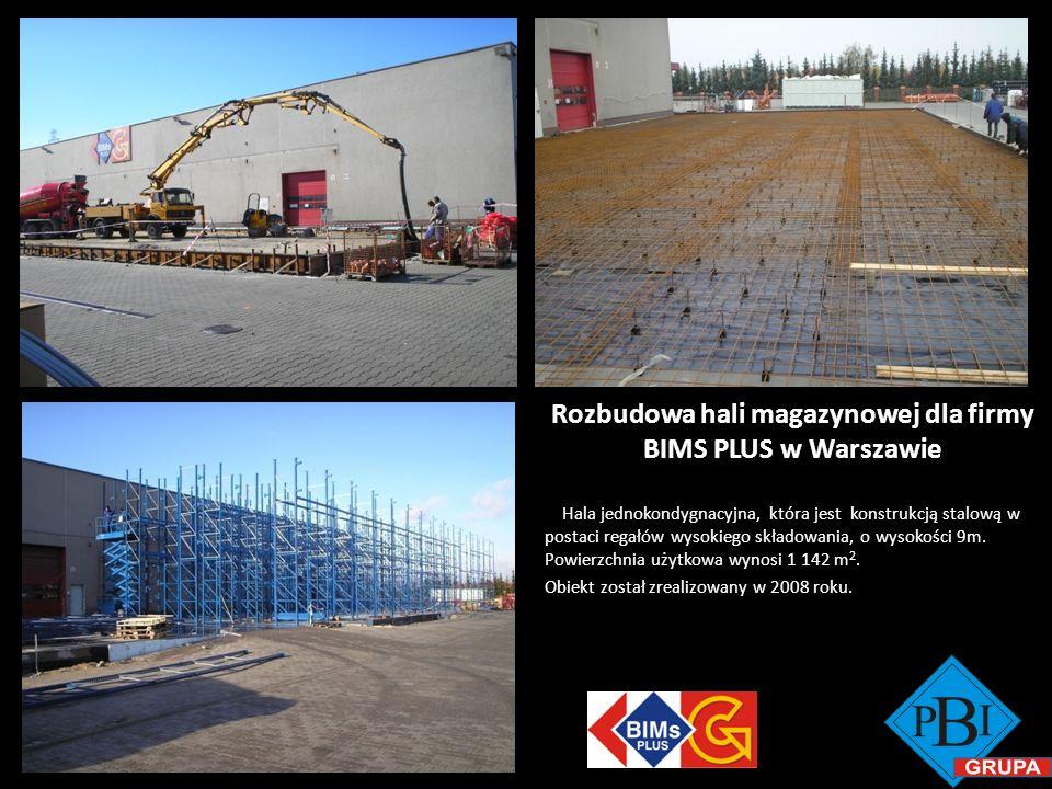 Rozbudowa hali magazynowej dla firmy BIMS PLUS w Warszawie Hala jednokondygnacyjna, która jest konstrukcją stalową w postaci regałów wysokiego składow
