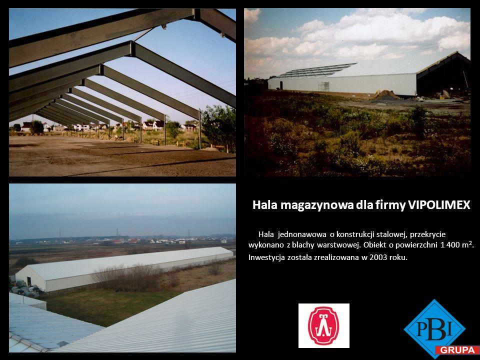 Hala magazynowa dla firmy VIPOLIMEX Hala jednonawowa o konstrukcji stalowej, przekrycie wykonano z blachy warstwowej. Obiekt o powierzchni 1 400 m 2.