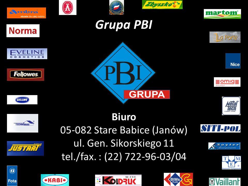 Grupa PBI Biuro 05-082 Stare Babice (Janów) ul. Gen. Sikorskiego 11 tel./fax. : (22) 722-96-03/04