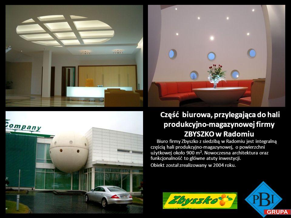 Część biurowa, przylegająca do hali produkcyjno-magazynowej firmy ZBYSZKO w Radomiu Biuro firmy Zbyszko z siedzibą w Radomiu jest integralną częścią h