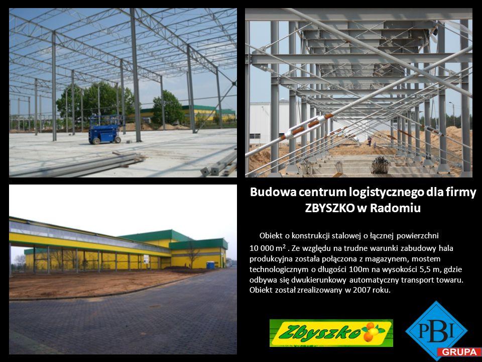 Budowa centrum logistycznego dla firmy ZBYSZKO w Radomiu Obiekt o konstrukcji stalowej o łącznej powierzchni 10 000 m 2. Ze względu na trudne warunki