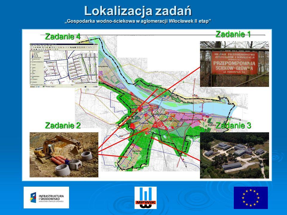 Zadanie 1 Zadanie 3 Zadanie 2 Zadanie 4 Lokalizacja zadań Gospodarka wodno-ściekowa w aglomeracji Włocławek II etap